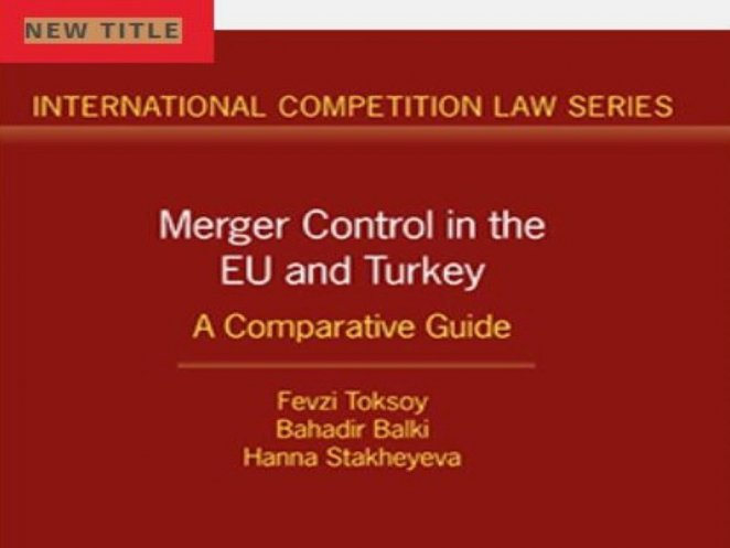 Merger Control in the EU and Turkey