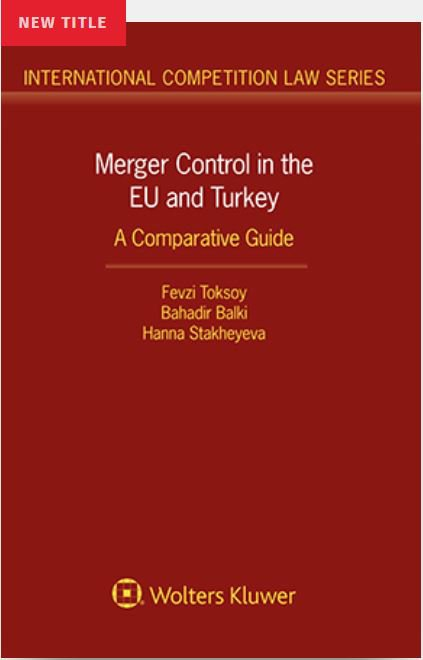 Merger Control in the EU and Turkey-A Comparative Guide