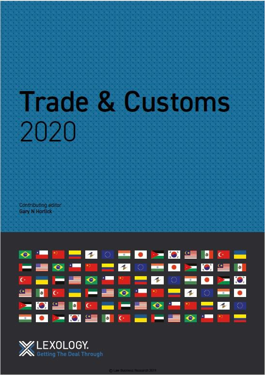 Trade & Customs Turkey 2020 - Getting The Deal Through